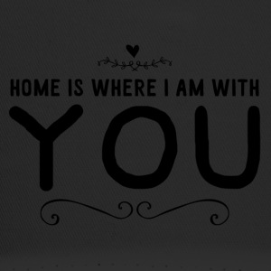 home is where iam with you - Trucker Cap