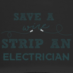 Electricians: Save a wire. Strip of Electrician. - Trucker Cap