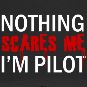 Pilot: Nothing Scares Me. - Trucker Cap