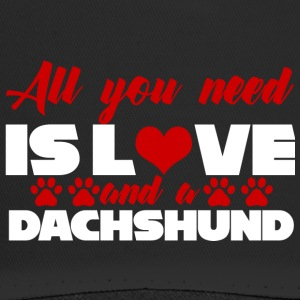 Dachshund / dachshund: All You Need Is Love And A - Trucker Cap