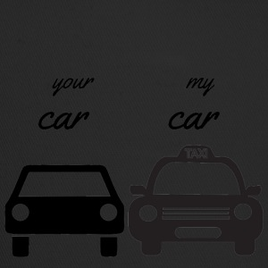 your car - my car - Trucker Cap