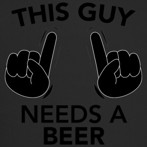 THIS GUY NEEDS A BEER black - Trucker Cap