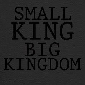 SMALL KING BIG KINGDOM - Trucker Cap