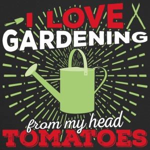 I love gardening from my head tomatoes! (light) - Trucker Cap