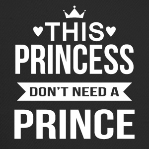 This princess do not need a prince - Trucker Cap