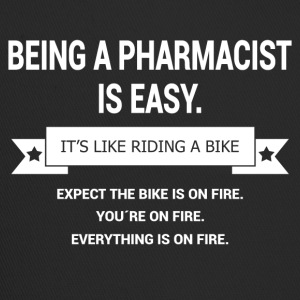 BEING A PHARMACIST - Trucker Cap