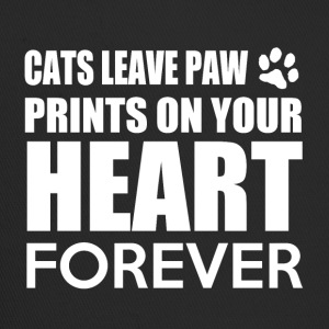 Cats leave paw prints on your heart forever - Trucker Cap