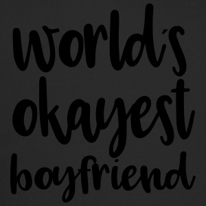 World´s okayest boyfriend - Trucker Cap