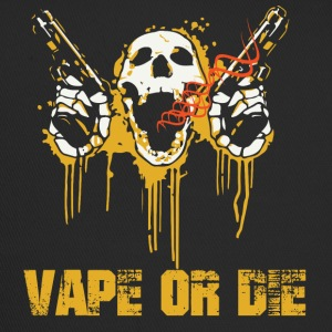 VAPE OR DIE - Trucker Cap
