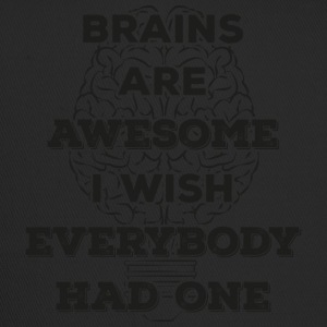 Brains are awesome! I wish everybody had 1 (dark) - Trucker Cap