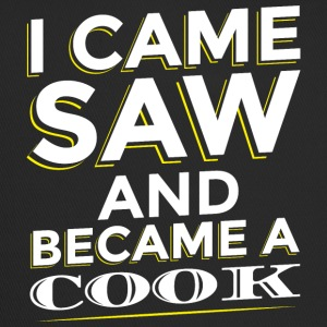 I CAME SAW AND BECAME A COOK - Trucker Cap