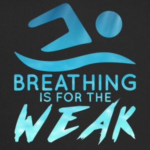 Swimming / Swimmer: Breathing Is For The Weak - Trucker Cap