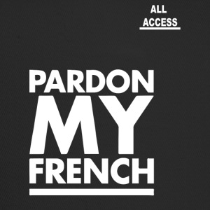 PARDON MY FRENCH - Trucker Cap