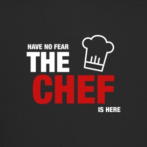 Have No Fear The Chef Is Here - Trucker Cap