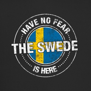 Have No Fear The Swede Is Here - Trucker Cap