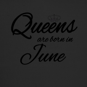Queens Born June Princess June Birthday Bday - Trucker Cap