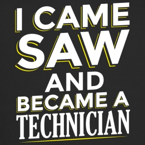 I CAME SAW AND BECAME A TECHNICIAN - Trucker Cap