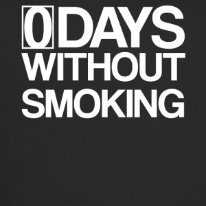 0 Days Without Smoking - Zero Smoke free - Trucker Cap