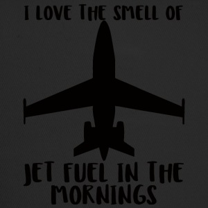 Pilot: I love the smell of jet fuel in the morning - Trucker Cap
