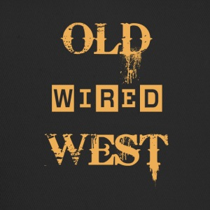Old wired west - Trucker Cap