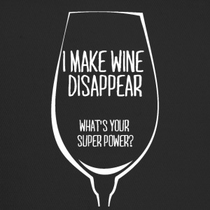 For all wine drinkers: I make wine disappear. - Trucker Cap