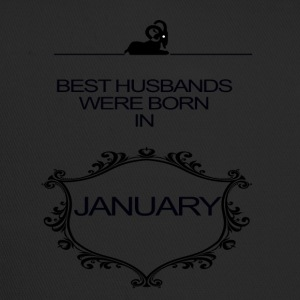 BEST HUSBAND WERE BORN IN JANUARY - Trucker Cap
