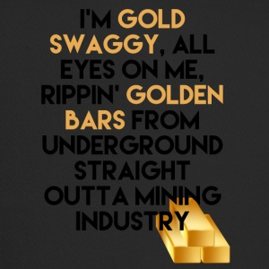 Mining I'm Gold swaggy, All Eyes On Me, Rippin' - Trucker Cap