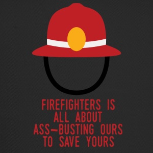 Fire Department: Fire Fighters is all about ass-busting - Trucker Cap