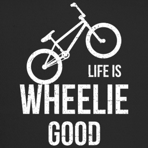Life Is Wheelie Good - Trucker Cap