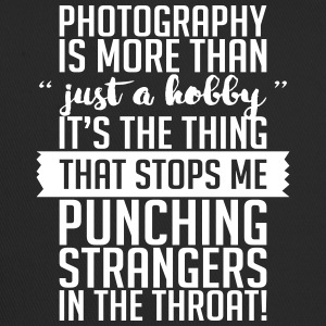 Photography Hobbies Stops Me Punching Strangers - Trucker Cap