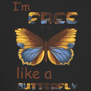 i m free like a butterfly - Trucker Cap