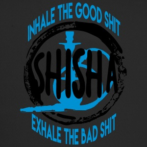 INHALE THE GOOD SHIT - EXHALE THE BAD SHIT! - Trucker Cap