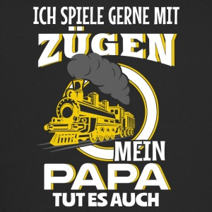 Railroad - My Daddy plays with trains - T-shirt - Trucker Cap