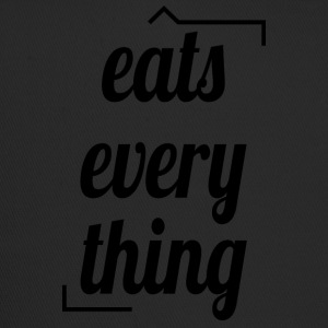 Eats everything - Trucker Cap