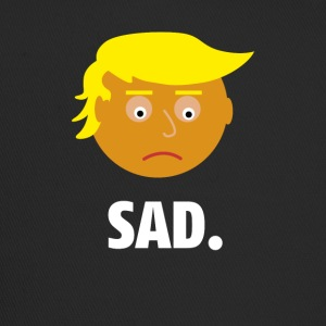Trump Sad | Shirt Fun | Les sentiments du Président - Trucker Cap