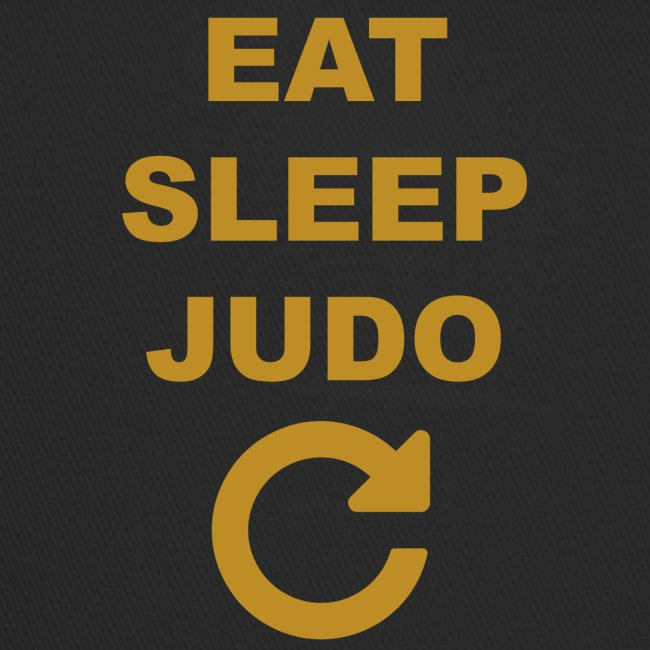 Eat sleep Judo repeat