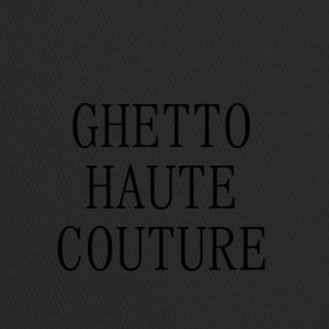 GHETTO HAUTE COUTURE - Trucker Cap