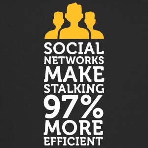 Social Networks Make Stalking Easier! - Trucker Cap