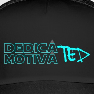 Dedicated & Motivated - Trucker Cap