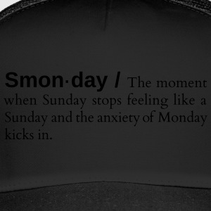 Smonday - Trucker Cap