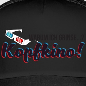 Why I smile? Kopfkino! (3D glasses) - Trucker Cap