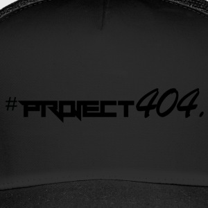 Project404 final schwarz - Trucker Cap