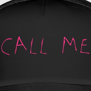Call Me - Trucker Cap