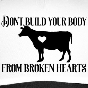 Don't build your heart from broken hearts. - Trucker Cap