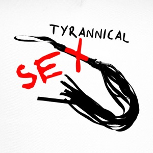 Tyrannical Sex - Trucker Cap