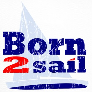 born to sail - Trucker Cap