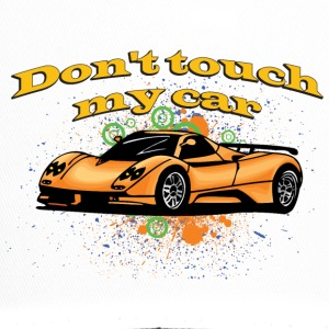 Don t touch my car - Trucker Cap