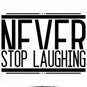 Never Stop Laughing 001 AllroundDesigns - Trucker Cap