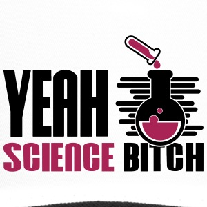 Yeah Science Bitch Chemistry - Trucker Cap