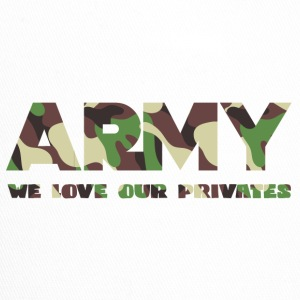 Military / Soldiers: Army - We Love Our Privates - Trucker Cap